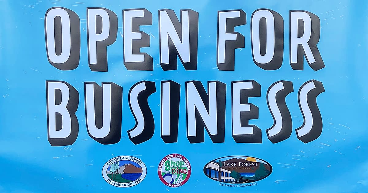 Lake Forest CA open for business quarantine sign